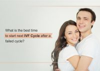 What Is the best time to start next IVF Cycle after a failed cycle