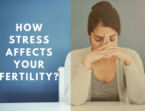 Stress & Infertility- How stress affects your fertility?